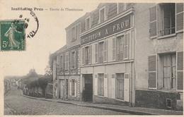 Institution Prou - Entrée De L'Institution - Montlhery