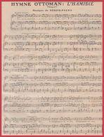 Hymne Ottoman: L'Hamidié. Musique De Nedjib Pacha. 1911. - Vieux Papiers