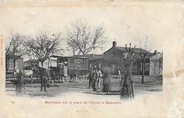 Algérie)  BEAUDENS   - Marchand Sur La Place De L' Eglise à Beaudens - Sidi-bel-Abbès