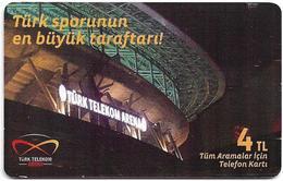 Turkey - Turk Telekom - (chip) TT-Arena - Türk Sporunun En Büyük Tarftari! 4₤TL, 50.000ex, Used - Turkey