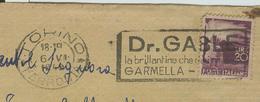 """""""DR.GABLE-la Brillantina Che Da I Riflessi- GARMELLA IMPERIA"""" TIMBRO POSTE TORINO TARGHETTA,1949, - 6. 1946-.. Repubblica"""
