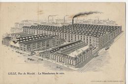 LILLE  -  Rue Du Marché  -  La Manufacture De Cuirs  -  L.& P. LEVERD & M. VOITURIEZ - Lille