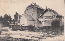 TUGNY Et PONT (Aisne)  Le Moulin - France