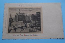 'S GRAVENHAGE Huis Van Prins MAURITS Van NASSAU (Josephus Nuss.) Anno 19?? ( Voir / Zie > Foto ) ! - Familles Royales