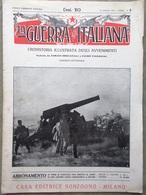 La Guerra Italiana 18 Luglio 1915 WW1 Rovereto Platania Plava Amalfi D'Annunzio - Guerra 1914-18