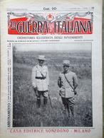 La Guerra Italiana 1 Agosto 1915 WW1 Fiume Podgora Quarnero Pelagosa Garibaldi - Guerra 1914-18