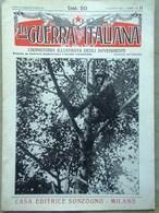 La Guerra Italiana 8 Agosto 1915 WW1 Adamello Carso Trentino Lagosta E Pelagosa - Guerra 1914-18