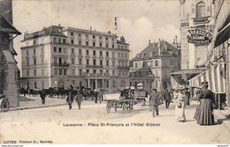 SUISSE  LAUSANNE  Place St François Et L'Hôtel Gibbon .......... Café Brasserie - VD Vaud