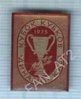 USSR / Badge / Soviet Union / UKRAINE / Football. FC Dynamo Kiev. Cup 1975 - Football