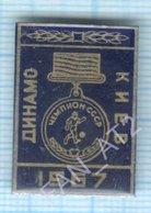 USSR / Badge / Soviet Union / UKRAINE / Football. FC Dynamo Kiev Is The Champion Of 1967. - Football
