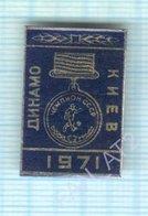 USSR / Badge / Soviet Union / UKRAINE / Football. FC Dynamo Kiev Is The Champion Of 1971. - Football