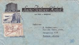 1941 COVER BOLIVIA: SUCRE PALACE HOTEL-CIRCULEE TO BUENOS AIRES, BANDELETA PARLANTE- BLEUP - Bolivie
