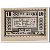 Billet, Autriche, Taiskirchen, 10 Heller, Graphique, 1920, 1920-05-15, SPL - Austria