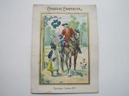 CHOCOLAT CARPENTIER - Thé Royal - Epoque Louis XV - Chocolade
