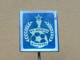 LIST 123 - FOOTBALL CLUB ZADRUGAR, ZITORADJA, SERBIA - Football