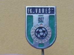 LIST 123 - FOOTBALL CLUB VARES, YUGOSLAVIA - Football