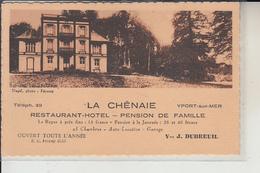 76   - YPORT -   La Chênaie -(  Carte De L'Hotel ) - Yport