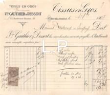 6-1221    Facture   1903 TISSUS EN GROS VEUVE GAUTHIER ET DESSERT A CHATELLERAULT - M. DESCOUX A SERIGNY - Frankreich