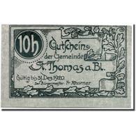 Billet, Autriche, St Thomas, 10 Heller, Graphique, SPL, Mehl:938 - Austria
