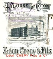 LEON CREPY  Filature De Coton    CANTELEU  Lez Lille/Lambersart   TOP Illustration 1899 - Letras De Cambio