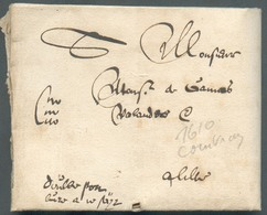 LAC De COURTRAI (KORTRIJK) 1610 + Mention Manuscrite 'CitoCitoCito' (Exprès) + Dubbel Port ...' Vers Lille.  Très Ancien - 1598-1621 (Independent Netherlands)