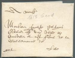 LAC De GAND (GENT) 1615 + Mention Manuscrite 'port' Vers Lille.  Très Ancienne Date Et Belle Fraîcheur - 14458 - 1598-1621 (Unabh. Niederlande)
