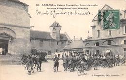 ¤¤  -  SOISSONS   -  Caserne Charpentier  -  Retour De Marche     -  ¤¤ - Soissons