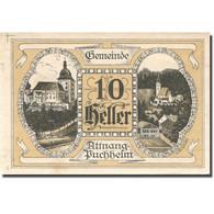 Billet, Autriche, Attnang-Puchheim, 10 Heller, Village, 1921 SUP Mehl:FS 61I - Austria