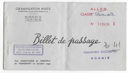 BILLET DE PASSAGE - Compagnie Navigation  - ALGERIE  - Transport DUCHEMIN à BOUGIE - De Alger à Marseille - Billets D'embarquement De Bateau