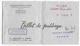 BILLET DE PASSAGE - Compagnie Navigation  - ALGERIE  - Transport DUCHEMIN à BOUGIE - De Alger à Marseille - Wereld