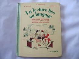 LA LECTURE LIEE AU LANGAGE - ECOLES NORD AFRICAINES - ABBAD - RENAUD - AÏTOUYAHIA - HATIER - Livres, BD, Revues