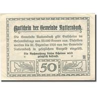 Billet, Autriche, Natternbach, 50 Heller, Village, 1920 SUP+ Mehl:FS 643Ia - Austria