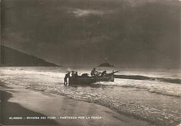 ALASSIO - PESCATORI - PARTENZA PER LA PESCA - FORMATO GRANDE - VIAGGIATA 1951 - (rif. N177) - Savona