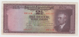 Turkey 2 1/2 Lira 1930 , 1947  VF+ Pick 140 - Turkey