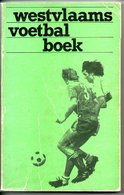 Westvlaams Voetbal Boek  Voetbalploegen Van A Tot Z  Oa Brugge Wenduine  1st Nat Tot 4de Prov   Veel Foto's Sport - Livres, BD, Revues