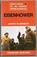 Eisenhower Door Martin Blumenson Kopstukken Uit 2de Wereldoorlog  D-Day Veel Foto's 158 Blz - Oorlog 1939-45