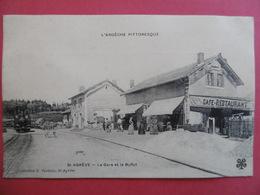 St - AGREVE   ( ARDECHE )  La Gare Et Le Buffet - Saint Agrève