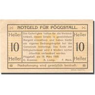 Billet, Autriche, Pöggstall, 10 Heller, Valeur Faciale, 1920 SPL Mehl:FS 756Ia - Austria
