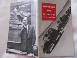 Livret - HISTOIRE DE SIMCA AUTOMOBILES    - Format : 20,5  X 13 Cm  38 Pages - Voitures