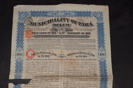 RARE Municipality Of Para (Belem) 20 £ Ou 500 Frs Gold Loan Emprunt Or 5% De 1912 Brazil Brésil - Aandelen