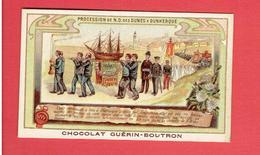 DUNKERQUE PROCESSION DE NOTRE DAME DES DUNES PUBLICITE CHOCOLAT GUERIN BOUTRON IMAGE CHROMO  EN TRES BON ETAT - Dunkerque