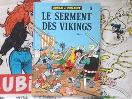 BD Johan Et Pirlouit - Le Serment Des Vikings - Peyo (2003) - Johan Et Pirlouit