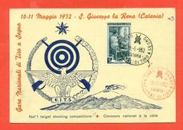 TIRO - SAN GIUSEPPE LA RENA - GARE MONDIALI DI TIRO A SEGNO -1952 - Tir (Armes)