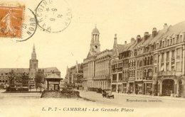 Cambrai La Grande Place - Cambrai