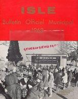 87- ISLE- RARE BULLETIN MUNICIPAL 1968-LAUCOURNET MAIRE- MARCEL GUITARD-RAYMOND NADALON-EDMOND LEMERLE-ANDRE OLLIER - Documentos Históricos
