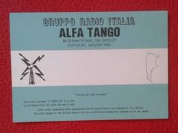 POSTAL POST CARD QSL RADIOAFICIONADOS RADIO AMATEUR GRUPPO ALFA TANGO ITALIA ARGENTINA ARGENTINE BANDERA FLAG MAP MAPA.. - Tarjetas QSL
