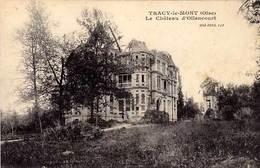 60 - TRACY -le- MONT - Le Château D' OLLENCOURT - - France