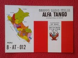 POSTAL POST CARD QSL RADIOAFICIONADOS RADIO AMATEUR GRUPPO ALFA TANGO ITALIA DIVISIÓN PERÚ PERU MAPA MAP BANDERA FLAG... - Tarjetas QSL