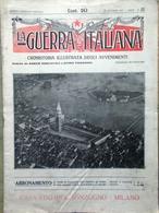 La Guerra Italiana 24 Ottobre 1915 WW1 Battisti Katzenau Trieste Carnia Aviatori - Guerra 1914-18