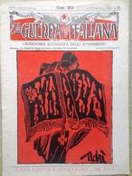 La Guerra Italiana 31 Ottobre 1915 WW1 Avanzata Tonale Praglia Carso Triestino - Guerra 1914-18